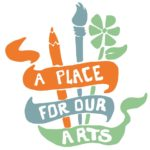 A Place for Our Arts